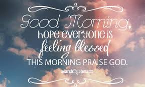 Blessed Morning Quotes Inspiration Blessed Morning Quotes Quotations Sayings 48