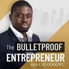 The Bulletproof Entrepreneur