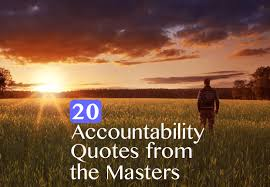 Accountability Quotes Magnificent Accountability Quotes