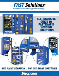 Fastenal Vending Machine Enchanting FAST Solutions AllInclusivw Guide TO Fastenal's Vending Solutions