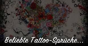 ᐅ Beliebte Tattoo Sprüche Topliste