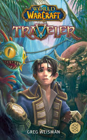 World of Warcraft: Traveler eBook de Greg Weisman - 9783733650360   Rakuten  Kobo Brasil