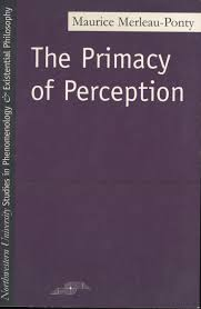 essay on perception anthropology communication early essay  the primacy of perception northwestern university press cloth text 29 95