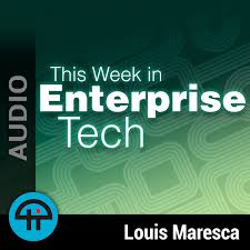 This Week in Enterprise Tech (Audio)