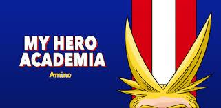 <b>My Hero Academia</b> Amino - Apps on Google Play