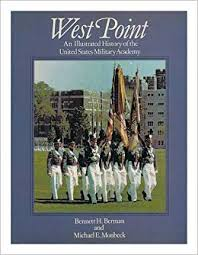 West Point: An illustrated history of the United States Military ...