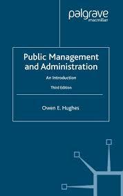 Public Management And Administration Owen E Hughes
