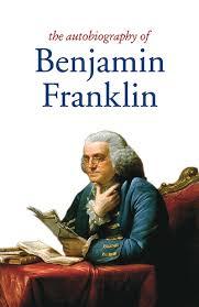 How To Develop Your Character Benjamin Franklins Thirteen