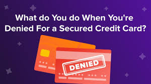 Here is where my one exception comes in. Denied For A Secured Credit Card Reasons Next Steps
