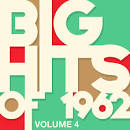 Big Hits of 1962, Vol. 4