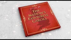 The Nations Favourite Carols Classical Christmas Classic Fm
