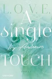 A single touch von Ivy Andrews. Bücher | Orell Füssli