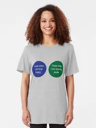 Pants Venn Diagram Times When Im Happy Times When Im Not Wearing Pants Venn Diagram Slim Fit T Shirt