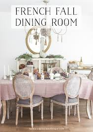 french country fall dining room so