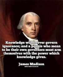 James Madison Quotes Extraordinary James Madison Discusses The Power Of Knowledge [Quote] Simple