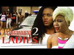 Download Government Ladies 2 2017 Nigerian Movies 2017 African