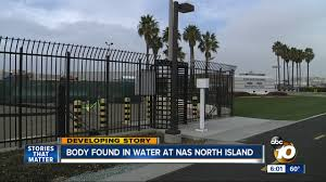 Navy Itt San Diego Body Found At Nas North Island One Day After Body Discovered Across Bay