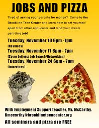 teen job support brookline teen center jobs and pizza flyer