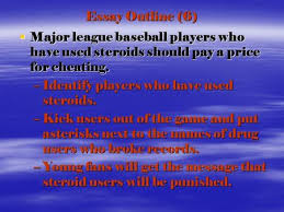 do steroids change sports that much steroids make athletes  essay outline 6  major league baseball players who have used steroids should pay