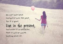 Live In The Present Quotes New Live In The Present And Make It Beautiful