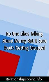 No One Likes Talking About Money, But It Sure Beats Getting Divorced  #marriage #divorce #get… | Relationship challenge, Common relationship  problems, Relationship