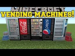 Vending Machine Minecraft Cool Minecraft VENDING MACHINES COKE PEPSI SNACKS PHARMACY MORE