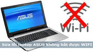 Lỗi Laptop Asus không bắt được Wifi?