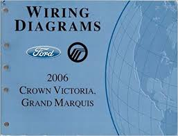 2006 ford crown victoria mercury grand marquis wiring diagrams 2006 ford crown victoria mercury grand marquis wiring diagrams ford motor company amazon com books
