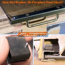 how do i replace my fireplace door glass