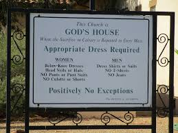 Church Signage With Mandatory Dress Code Our Lady Of The