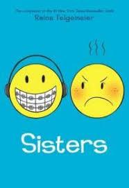sisters by raina telgemeier sisters bookbooks for