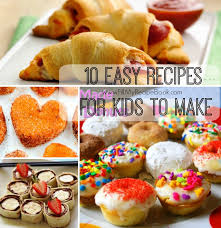 easy recipes for kids to make. Modren Easy 10 Easy Kids Recipes That They Can Turn Out Bake Or Cut And Roll Make  Simply Easy Go Enjoy With Easy Recipes For Kids To Make T