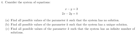 consider the system of equations x y 3 2x 2y