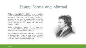 formal essay and informal familiar essay william hazlitt