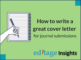 How To Write A Cover Letter For A Journal How To Write A Cover Letter For Journal Submissions