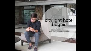 City Lights Hotel Baguio Price City Light Hotel Baguio Vlog 18 Youtube