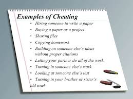 "cheating ""failure to appreciate the value of education"" students  3 examples of cheating hiring someone to write a paper"