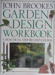 Small Picture John Brookes Garden Design Workbook A Practical Step By Step