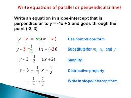 example 3 write an equation in slope intercept that is perpendicular to y