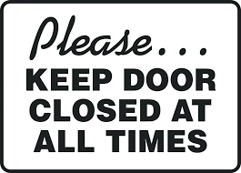 Close The Door Please Close Lock The Door When You Leave Ano Ang