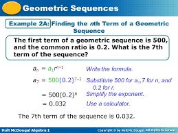 holt mcdougal algebra 1 geometric sequences example 2a finding the nth term of a geometric