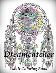 Books About Dream Catchers Dreamcatcher Coloring Book Adult Coloring Book for Relax The 31