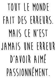 Love Quotes Citation Rupture Tout Le Monde Fait Des Erreurs