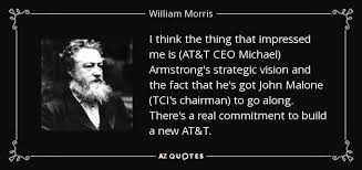 AtT Quote Enchanting William Morris Quote I Think The Thing That Impressed Me Is ATT