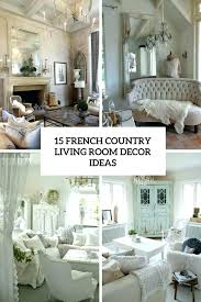 French country family room Contemporary French Country Living Room Decor Modern Country Living Rooms Medium Size Of Living Country Family Rooms French Style Living Room Ideas French Country Sautoinfo French Country Living Room Decor Modern Country Living Rooms Medium