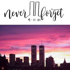 Image result for never forget 9/11
