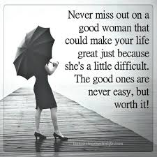 Good Woman Quotes Adorable Lessons Learned In LifeNever Miss Out On A Good Woman Lessons