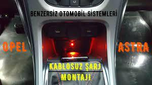 12# Opel Astra J - Kablosuz Şarj Uygulaması (Wireless Charging) - YouTube