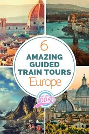 guided train tours in europe