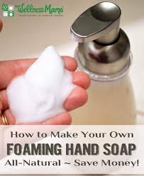 how to make your own foaming hand soap for pennies